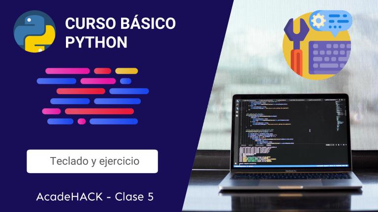 Como programar en Python | Lección 5 – Datos por teclado y ejercicio