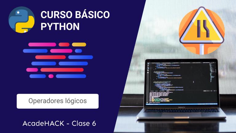 Como programar en Python | Lección 6 – Operadores lógicos