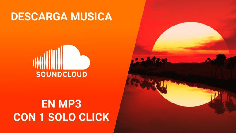 Cómo descargar música de Soundcloud en MP3 con un click