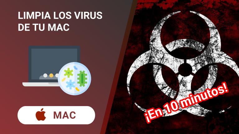 Limpia de virus tu MAC para que funcione como nuevo en 10 minutos